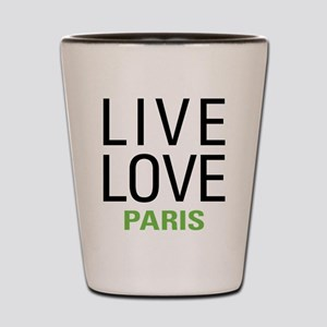 Live Love Paris Shot Glass