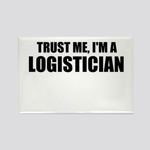 Trust Me, I'm A Logistician Magnets