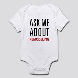 Ask Me About Remodeling Infant Bodysuit
