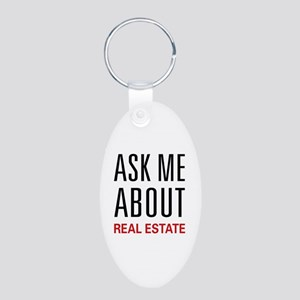 Ask Me About Real Estate Aluminum Oval Keychain