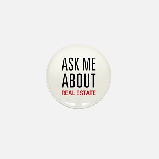 Ask Me About Real Estate Mini Button
