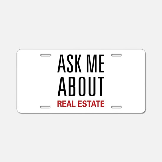 Ask Me About Real Estate Aluminum License Plate