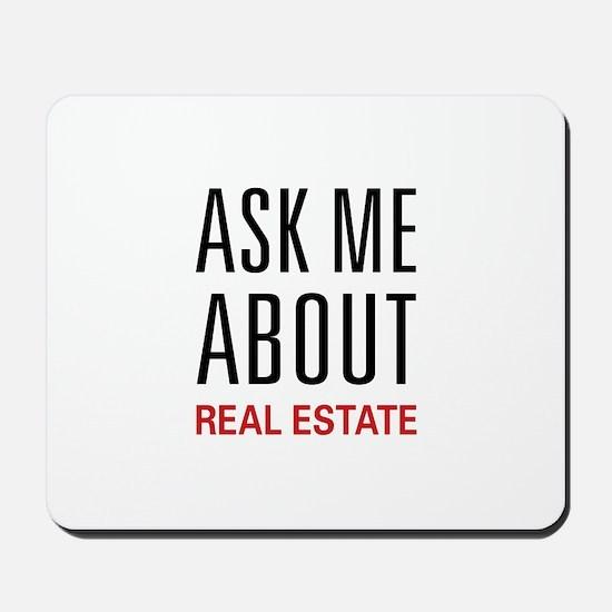 Ask Me Real Estate Mousepad