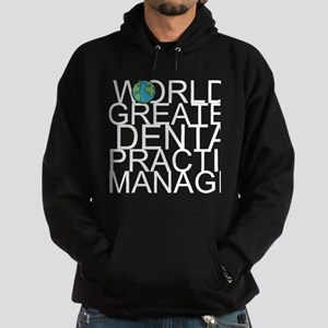 World's Greatest Dental Practice Manager Sweat