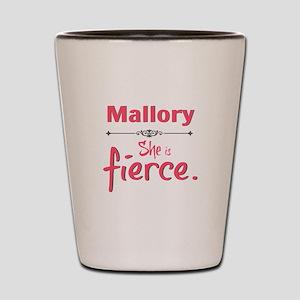 Personal She Is Fierce - Mallory Shot Glass