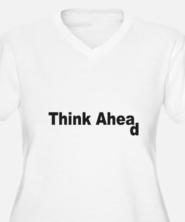 Think Ahead Plus Size T-Shirt