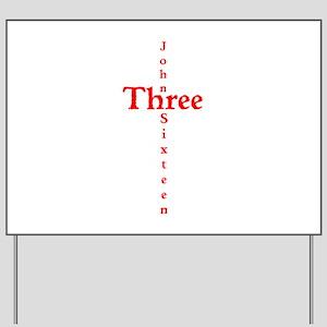 John 3:16 Cross Yard Sign