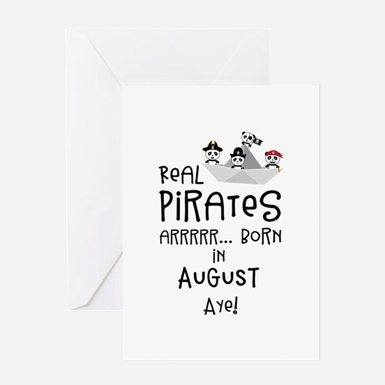Real Pirates are born in AUGUST Greeting Cards