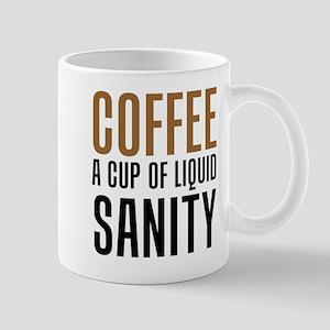 Coffee Liquid Sanity Mugs