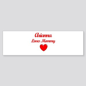 Arianna Loves Mommy Bumper Sticker