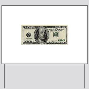100 Dollar Bill Yard Sign