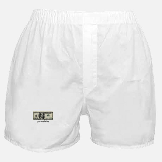 You Cant Afford Me Boxer Shorts
