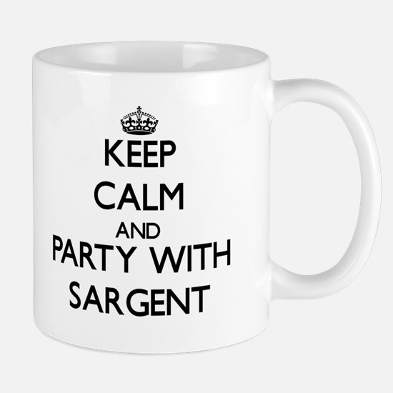 Keep calm and Party with Sargent Mugs
