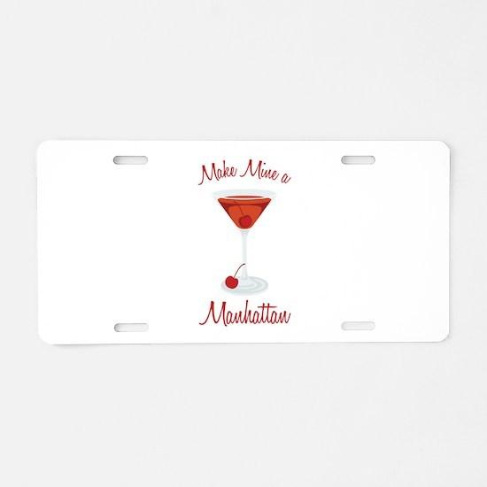 Make Mine a Manhattan Aluminum License Plate