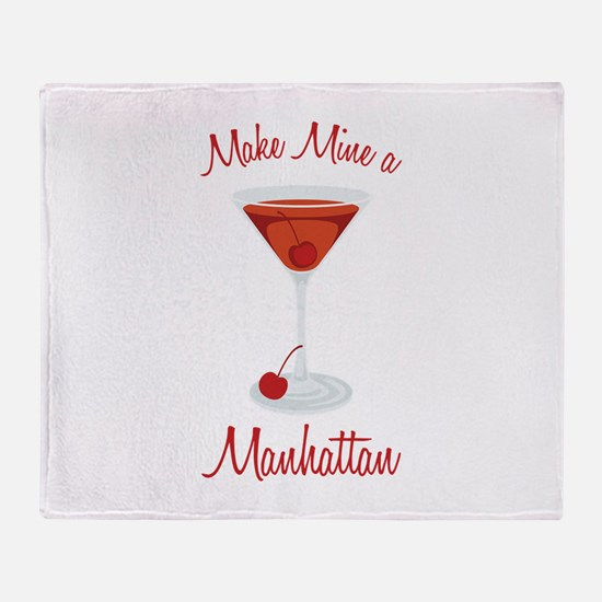 Make Mine a Manhattan Throw Blanket