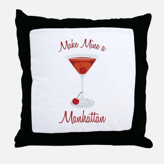 Make Mine a Manhattan Throw Pillow