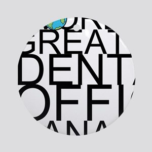 World's Greatest Dental Office Manager Round O