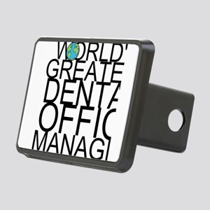 World's Greatest Dental Office Manager Hitch C