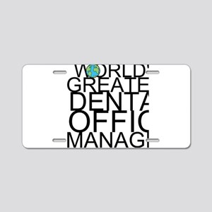 World's Greatest Dental Office Manager Aluminu