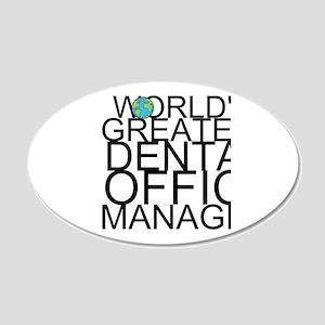 World's Greatest Dental Office Manager Wall De