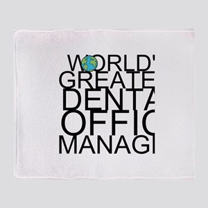 World's Greatest Dental Office Manager Throw B