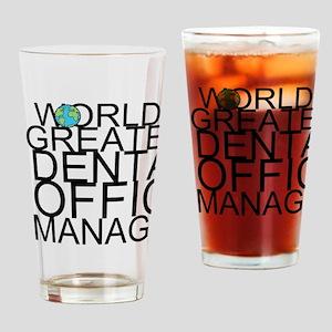 World's Greatest Dental Office Manager Drinkin