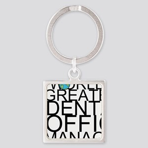 World's Greatest Dental Office Manager Keychai
