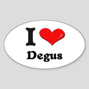 I love degus Oval Sticker