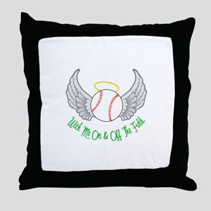 With me On And Off The Field Throw Pillow