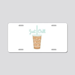 Just Chill Aluminum License Plate