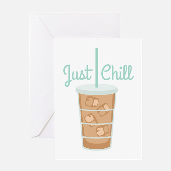 Just Chill Greeting Cards