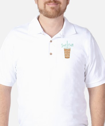 Just Chill Golf Shirt