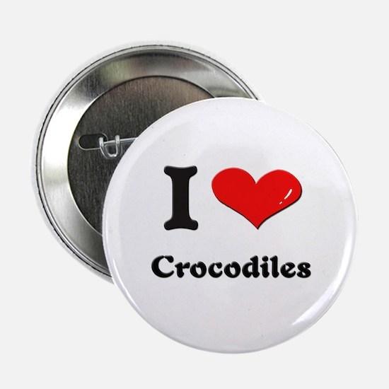 I love crocodiles Button