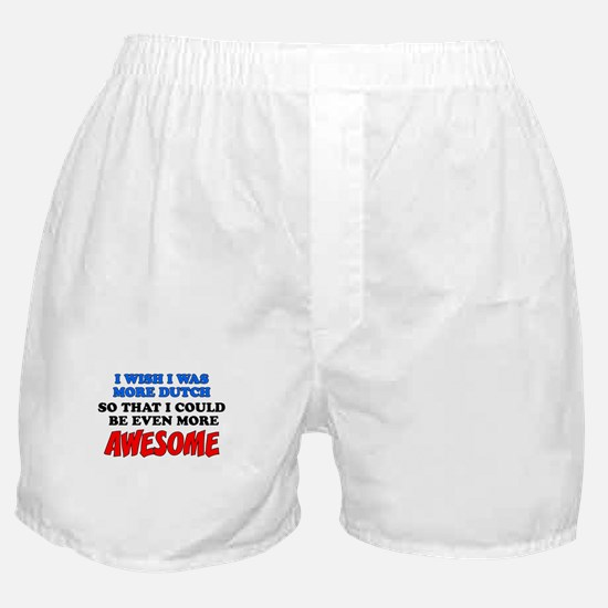 More Dutch More Awesome Boxer Shorts