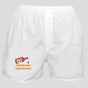 Put Hot Sauce on My Hot Sauce Boxer Shorts