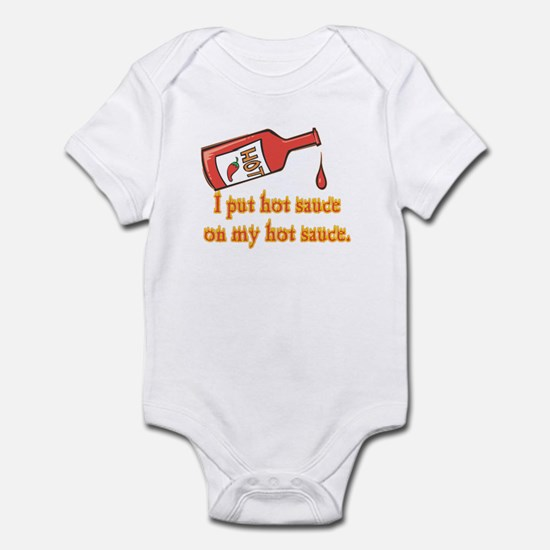 Put Hot Sauce on My Hot Sauce Infant Bodysuit