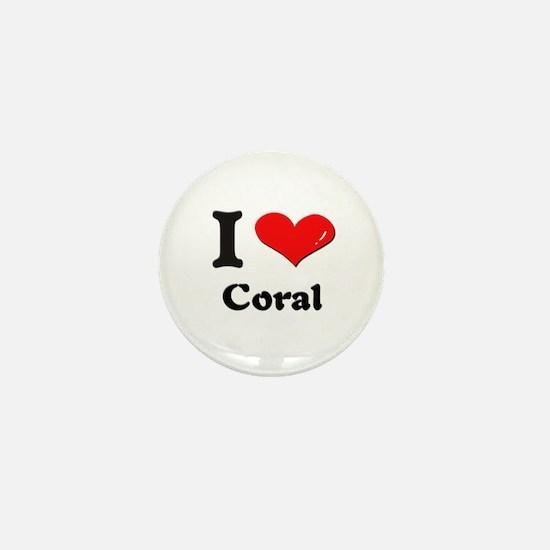 I love coral Mini Button
