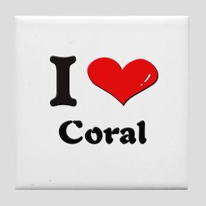 I love coral  Tile Coaster