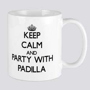 Keep calm and Party with Padilla Mugs
