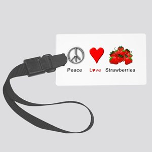 Peace Love Strawberries Large Luggage Tag