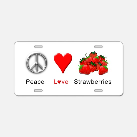 Peace Love Strawberries Aluminum License Plate