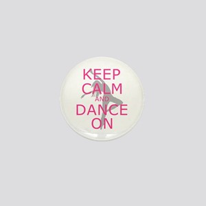Modern Keep Calm and Dance On Mini Button (10 pack