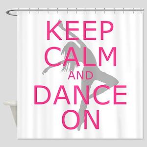 Modern Keep Calm And Dance On Shower Curtain