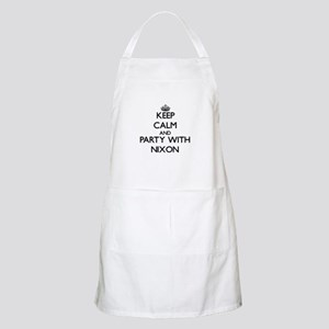 Keep calm and Party with Nixon Apron