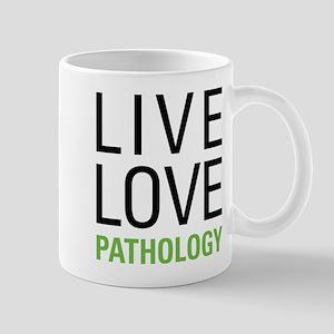 Live Love Pathology Mug