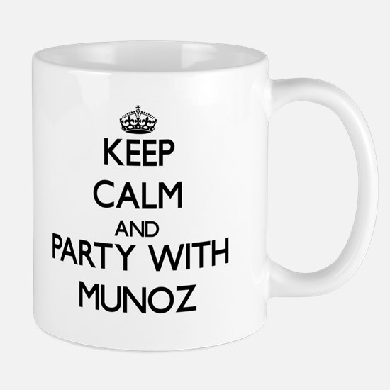 Keep calm and Party with Munoz Mugs