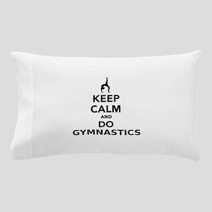 Keep calm and do Gymnastics Pillow Case