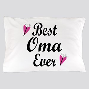Best Oma Ever Pillow Case