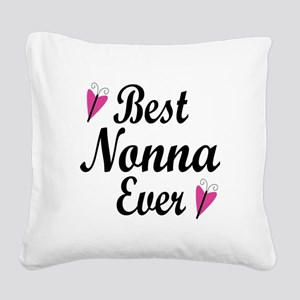 Best Nonna Ever Square Canvas Pillow