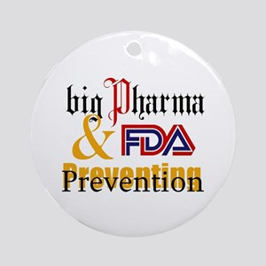 Big Pharma & FDA Ornament (Round)